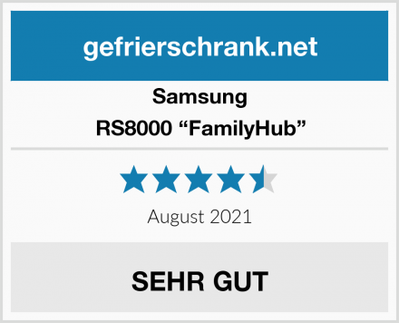 "Samsung RS8000 ""FamilyHub"" Test"